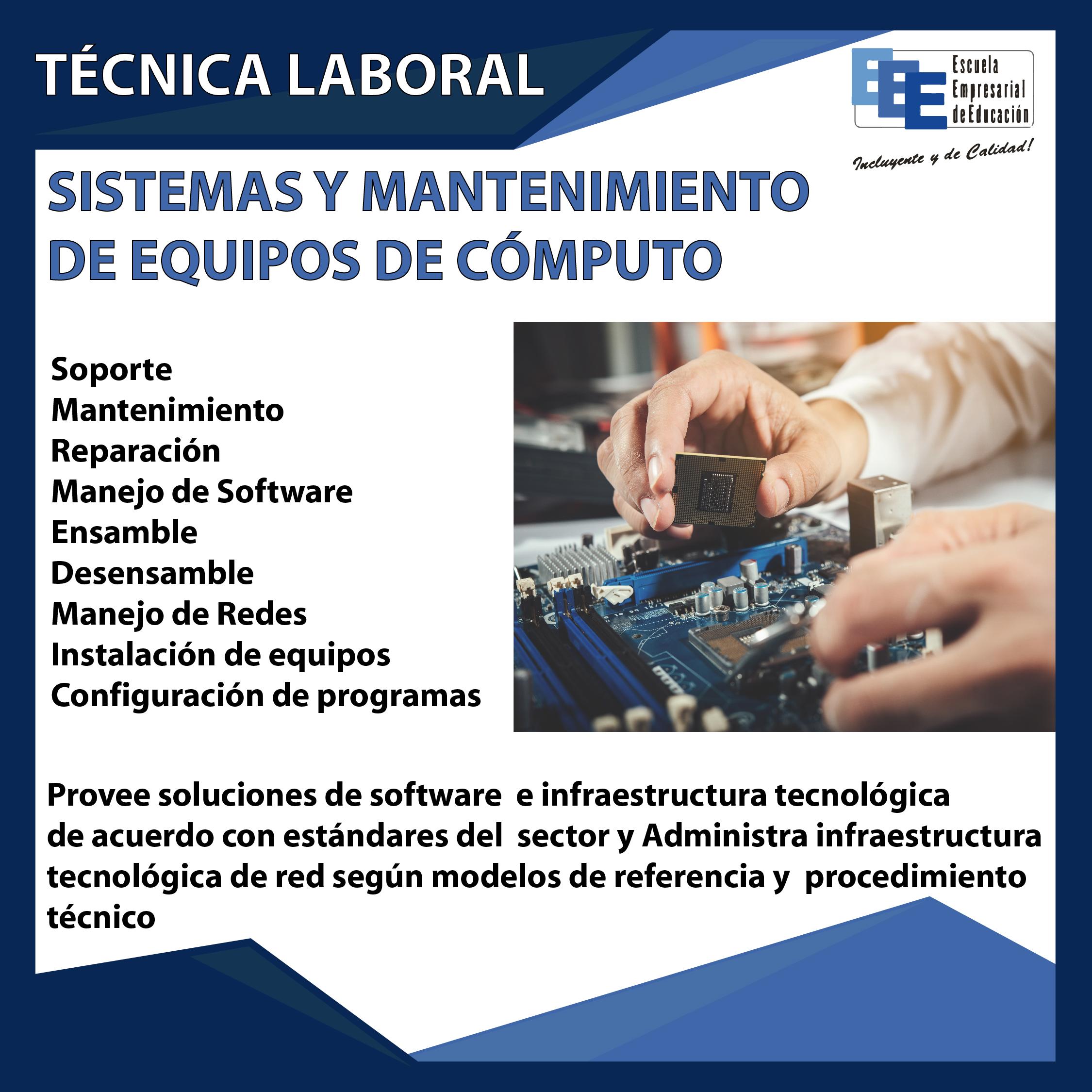 Técnico Laboral en Sistemas y Mantenimiento de Equipos de Cómputo