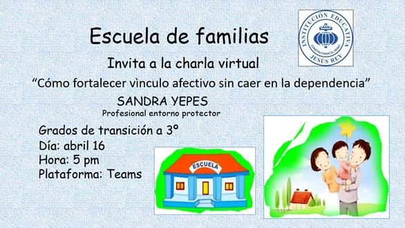 Charla Escuela de Familias Jesús Rey Abril