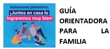 Guía orientadora para la familia